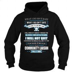 COMMUNITY-LIAISON - #hoodie #cool shirts. I WANT THIS => https://www.sunfrog.com/LifeStyle/COMMUNITY-LIAISON-91714949-Black-Hoodie.html?60505