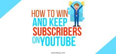 How To Win And Keep Subscribers On Youtube  If you already have a channel on YouTube, you might be interested in how to get more subscribers members to your  brand product as well as improving how far your videos reach.  Get More professional tips here  http://edoup.com/keep-subscribers-youtube/