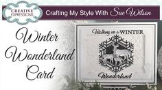 Traditional Winter Wonderland Card | Crafting My Style with Sue Wilson