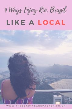 9 Ways to Enjoy Rio, Brazil Like A Local #SolitaryTravels https://www.solitarytravels.com