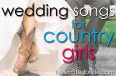 country music wedding songs! Pin now read later. Not just country either, she's blogged several great lists from all different genres!!