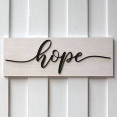 Hope Sign White Wash
