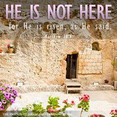 Matthew 28:6   https://www.facebook.com/FOIGM/photos/10151433318758439