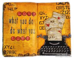 Art Journaling Video: Do What You Love!