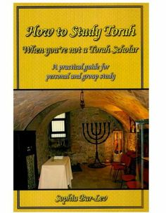 How to Study Torah When You're Not a Torah Scholar by Sophia Bar-Lev. $3.39. 56 pages. Author: Sophia Bar-Lev