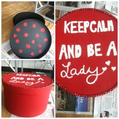 """""""Keep Calm And Be A Lady"""" Hat box. -Alpha Sigma Alpha, Beta Sigma Chapter"""