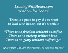 Lee Ellis quote from The Lord of the Rings on freedom without sacrifice
