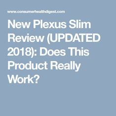 New Plexus Slim Review (UPDATED 2018): Does This Product Really Work?