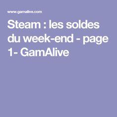 Steam : les soldes du week-end - page 1- GamAlive