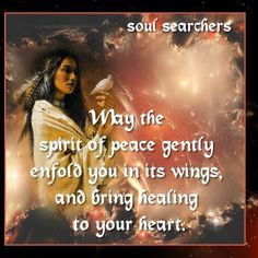 """May the spirit of peace...."" captured from Feather eyes page"