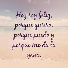Spanish Phrases, Love Phrases, Spanish Quotes, Happy Quotes, True Quotes, Best Quotes, Funny Quotes, Positive Phrases, Motivational Phrases