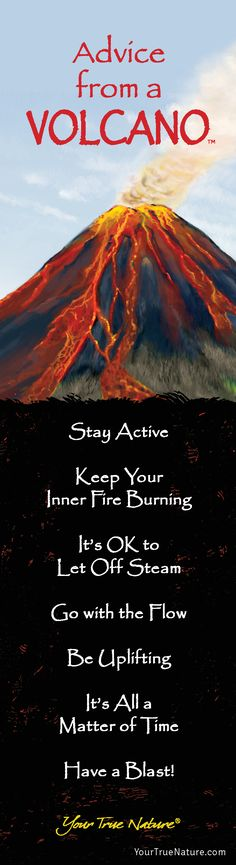 Advice from a Volcano- Bookmark- Your True Nature