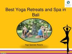 Yoga Retreats in Bali..