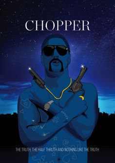 Alternative film poster for Chopper (screen print) - Initial design - Graphic illustration by Dean Farrow