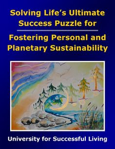 """Fostering Personal and Planetary Sustainability will help you practice sustainability based on finding balance. You will get a clear picture of where your thoughts and actions are sustainable and healthy, and where you may want to make changes. This interactive """"how to guidebook"""" includes insightful self-discovery exercises that will help you will enjoy greater satisfaction and peace as you demonstrate sustainable living and earth stewardship. Areas Of Life, Self Discovery, Relationships Love, Guide Book, Sustainable Living, Destiny, The Fosters, Sustainability, Exercises"""