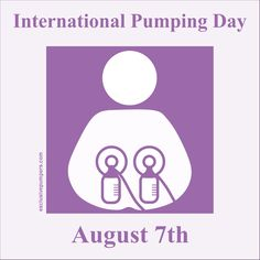 International Pumping Day. August 7th.