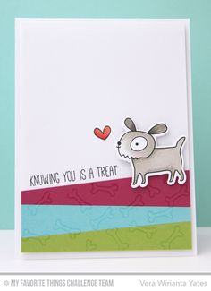 Knowing You Card by Vera Wirianta Yates featuring the Top Dog stamp set and Die-namics #mftstamps