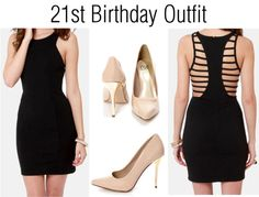 """21st Birthday Outfit"" by fashionista2010 on Polyvore"