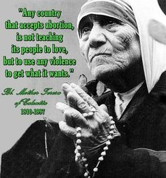 Mother+Teresa+Quotes | mother teresa, famous, quotes, sayings, abortion | Inspirational ...