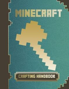 Minecraft Crafting Handbook -  For more rad minecraft stuff check out minecrafttoystore.com