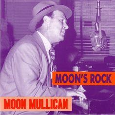 Moon Mullican - Moon's Rock - Music & Arts. De