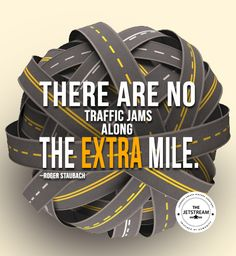 There are no traffic jams along the extra mile | Julian Pencilliah Inspire #ExtraMile #Motivation #Quotes