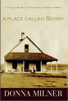 A Place Called Sorry: Donna Milner: 9781927575949: Amazon.com: Kindle Store