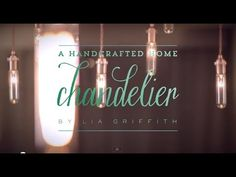 Industrial Edison Style Chandelier Video Tutorial - Lia Griffith
