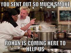 And Rohan will answer! Haha