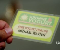 Burn Notice-Michael loves his yogurt I remember this episode...I bet he was in heaven