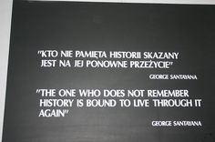 """""""The one who does not remember History is bound to live through it again"""" George Santayana Smart Quotes, Me Quotes, Qoutes, Polish Proverb, Polish To English, Polish Tattoos, Polish Words, Quilting Quotes, Polish Language"""