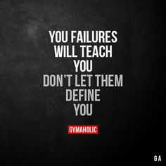 Your Failures Will Teach You