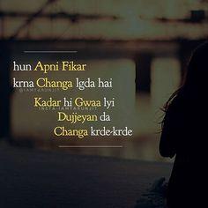 Apni fikr krna chnga lgda, kadar gwa lyi lokkn di fikr krde krde Gurbani Quotes, Story Quotes, Hindi Quotes, Happy Quotes, Quotations, Qoutes, True Quotes, Punjabi Attitude Quotes, Punjabi Love Quotes