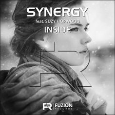 Synergy ft Suzy Hopwood - Inside (Single), Fuzion Records | Record Label Newcastle | Record Company Newcastle