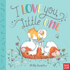 Buy I Love You, Little One by Holly Surplice at Mighty Ape NZ. One guinea pig mummy loves her little one so much more than she can say. As they spend a fun-filled day together - painting, reading, baking and shari. I Love You, Love Her, Mom Show, Love Yourself First, Mother And Child, Love Book, Guinea Pigs, Bedtime, Crow