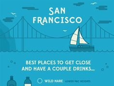 I'm designing infographics for Grouper Social Club for their top 5 cities in the US. Here's a look at some of the best places in SF to grab a drink or a few.