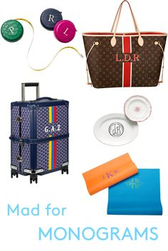 Monograms add a special touch to the season's chicest accessories