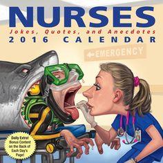 Nurses 2016 Day-to-Day Calendar: Jokes, Quotes, and Anecdotes Nursing Planner, Funny Calendars, Calendar Quotes, 2016 Calendar, Nurse Jokes, Funny Gifts For Women, Nursing Jobs, Nursing Scrubs, Medical Humor