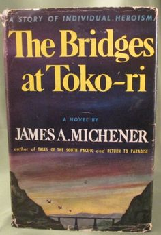 James Michener,The Bridges at Toko-ri 1st Ed.1st print : Lot 101