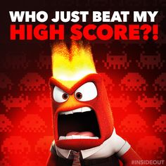 Do you have any idea how long it took me to achieve that score?! #VideoGamesDay #Anger #InsideOut
