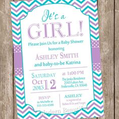 It's a girl baby shower invitation,purple, teal, chevron baby shower invitation, typography, chevron, printable invitation by ModernBeautiful on Etsy https://www.etsy.com/listing/189086171/its-a-girl-baby-shower-invitationpurple