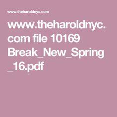 www.theharoldnyc.com file 10169 Break_New_Spring_16.pdf