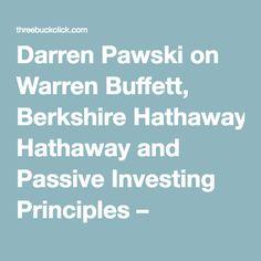 Darren Pawski on Warren Buffett, Berkshire Hathaway and Passive Investing Principles – Business