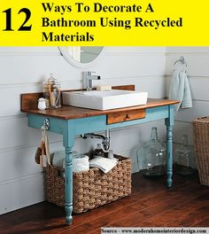 12 Ways To Decorate A Bathroom Using Recycled Materials