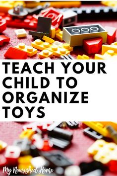 Teach Your Child to Organize Their Toys via @mynourishedhome
