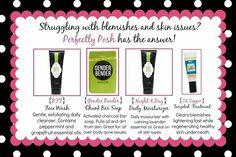 Perfectly Posh for acne and skin issues? PERFECTLY POSH Natural Based Pampering Products! We offer bath and body products such abody scrubs, lip balms, lip scrubs, more!