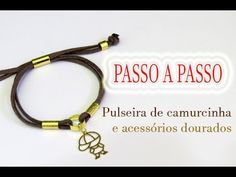 Passo a Passo #80: Kit de pulseiras | 2ª Pulseira Camurcinha com acessórios dourados - YouTube