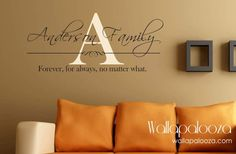 Forever for always no matter what  Family by WallapaloozaDecals