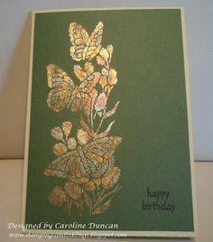A beautiful card by Caroline!!!!  Love Gold Leafing with Dreamweaver Stencils!!