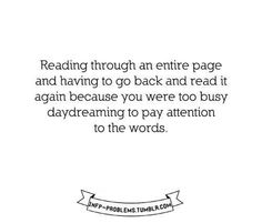 Daydreamer #INFP this is why it takes me forever to read a book